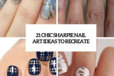 21 chic sharpie nail art ideas to recreate cover