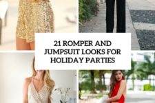 21 romper and jumpsuit looks for holiday parties cover