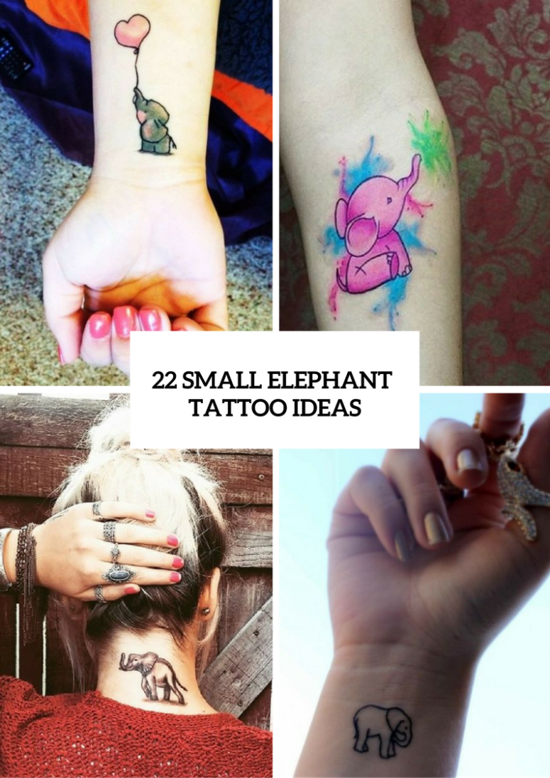 22 Amazing Small Elephant Women Tattoo Ideas