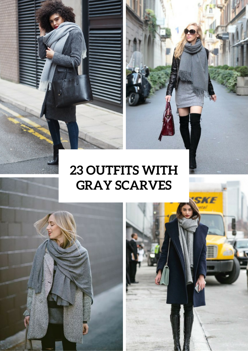 Awesome Outfits With Gray Scarves