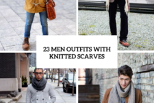 23 Men Outfits With Knitted Scarves For This Season