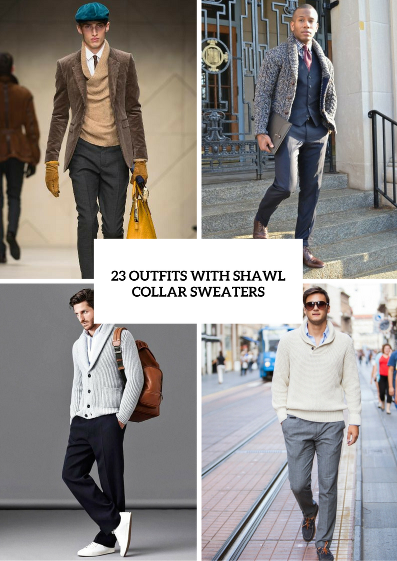 Men Outfits With Shawl Collar Sweaters And Cardigans