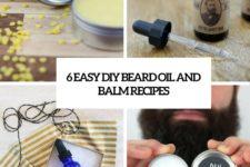 6 easy diy beard oil and balm recipes cover