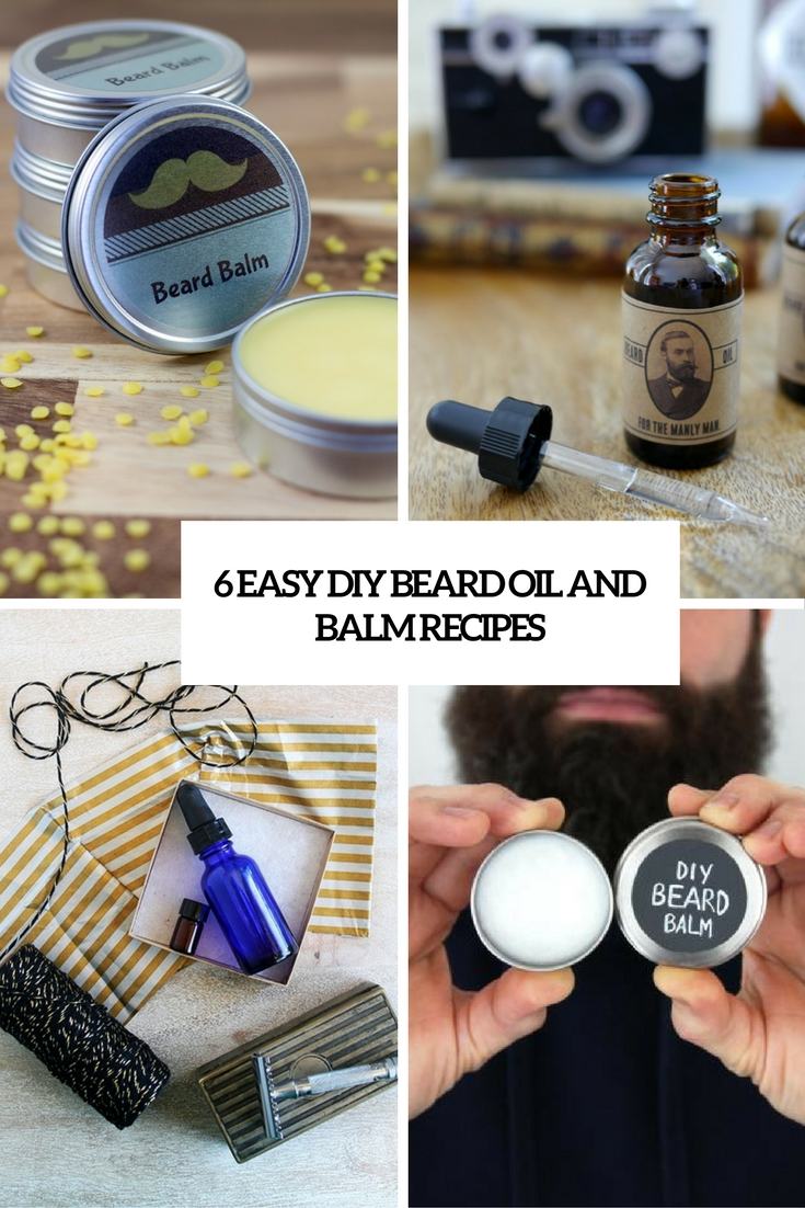 6 Easy DIY Beard Oil And Balm Recipes