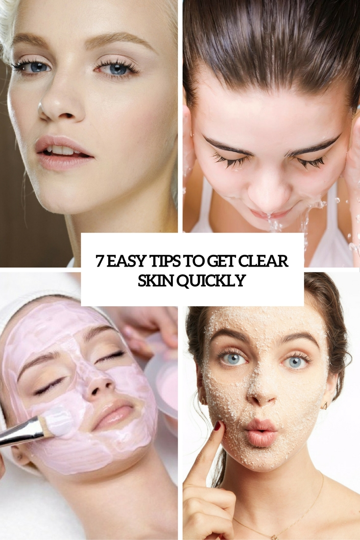 7 easy tips to get clear skin quickly cover