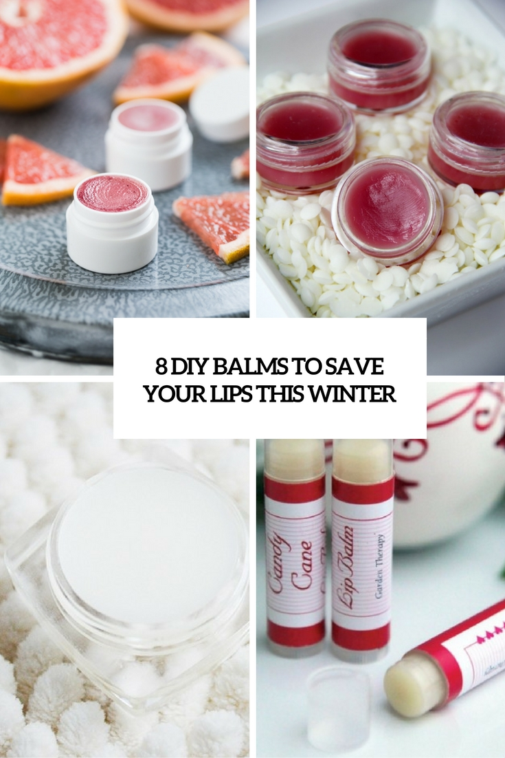 8 DIY Balms To Save Your Lips This Winter