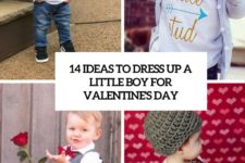 14 ideas to dress up a little boy for valentines day cover