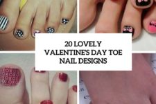 20 lovely valentine's day toe nail designs cover