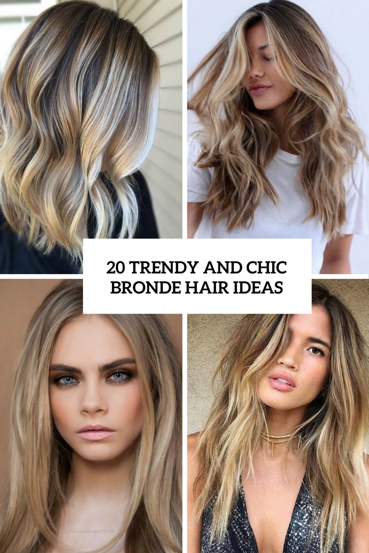 trendy and chic bronde hair ideas cover