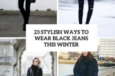 23 stylish ways to wear black jeans this winter cover
