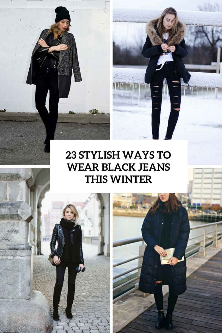 23 Stylish Ways To Wear Black Jeans This Winter