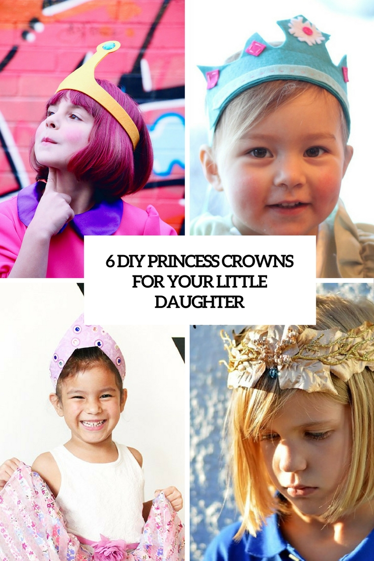 6 DIY Princess Crowns For Your Little Daughter