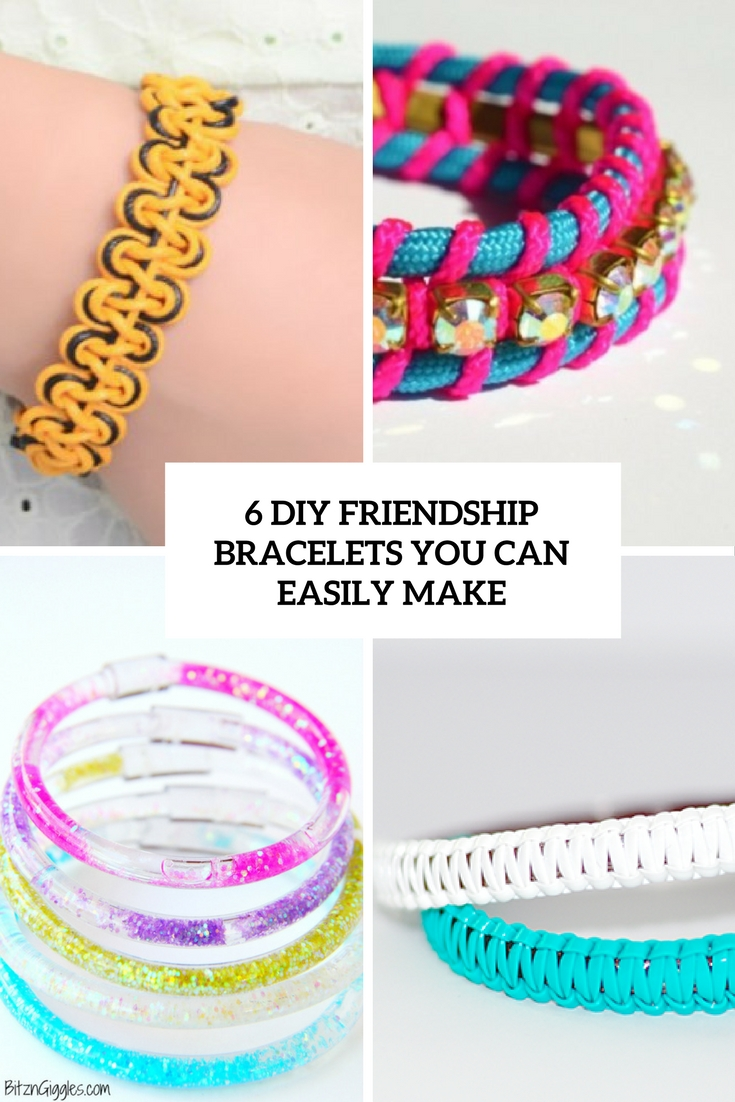 6 DIY Friendship Bracelets You Can Easily Make