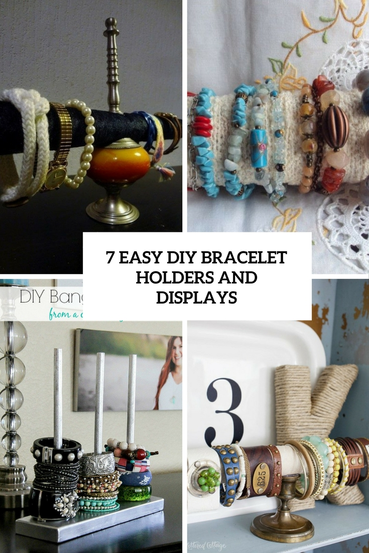 7 easy diy bracelet holders and displays cover