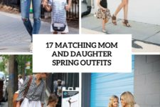 17 matching mom and daughter spring outfits cover