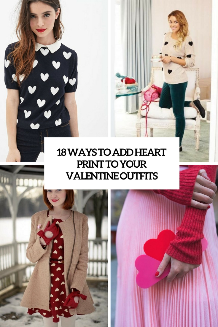 18 Ways To Add Heart Print To Your Valentine Outfits