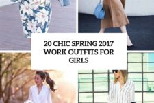 20 chic spring 2017 work outfits for girls cover