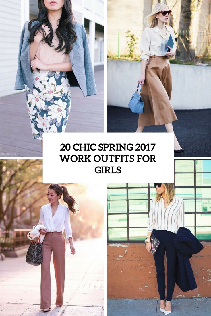 20 Chic Spring 2017 Work Outfits For Girls