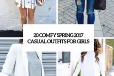 20 comfy spring 2017 outfits for girls cover