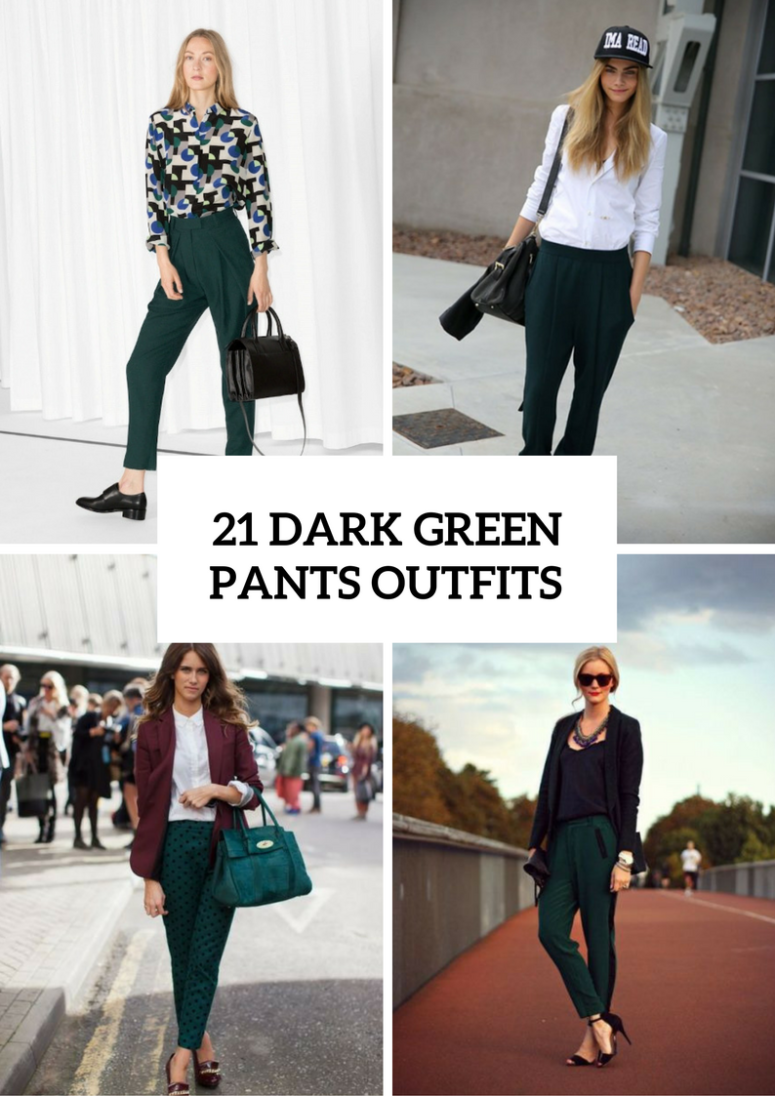 21 Fashionable Outfits With Dark Green Pants For Ladies Styleoholic,Colors That Go With Purple And Red