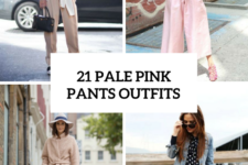 21 Feminine Pale Pink Pants Outfits
