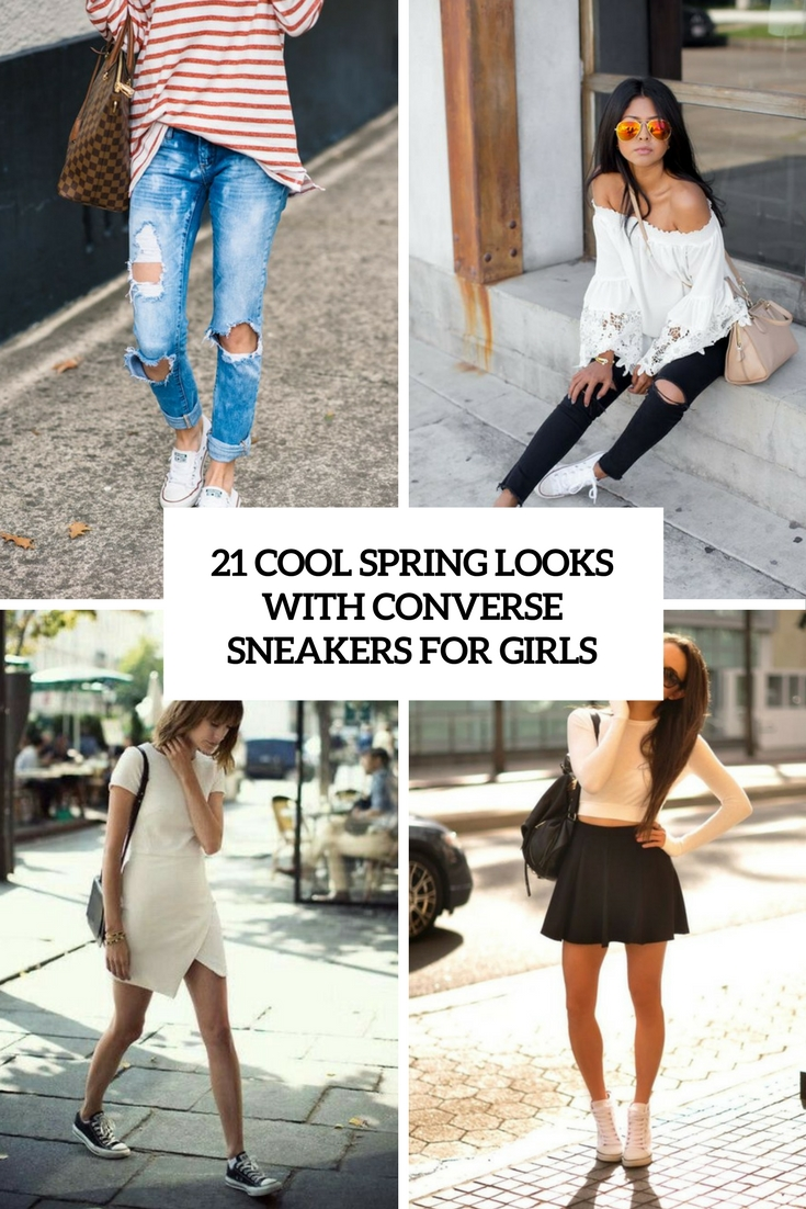 21 Cool Spring Looks With Converse Sneakers For Girls
