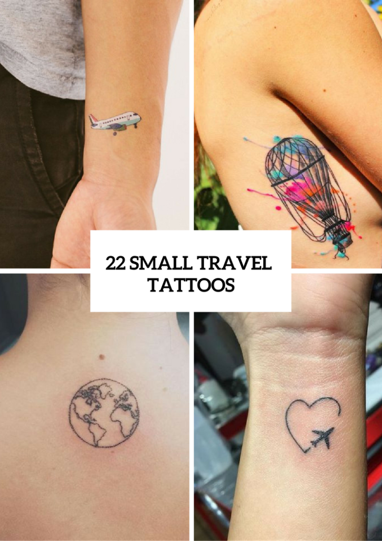 22 Small Travel Inspired Tattoos For Women