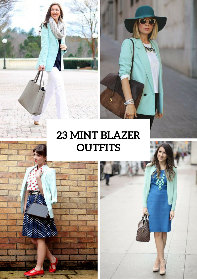 Adorable Outfits With Mint Blazers For Stylish Ladies