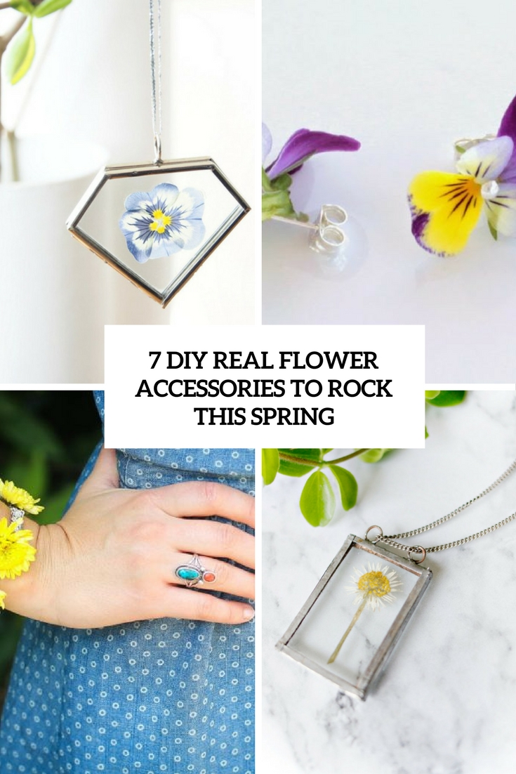 7 DIY Real Flower Accessories To Rock This Spring