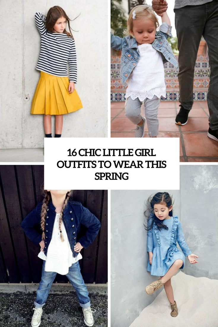 16 Chic Little Girl Outfits To Wear This Spring