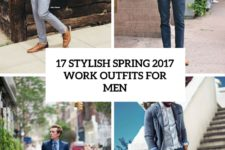 17 stylish spring 2017 work outfits for men cover