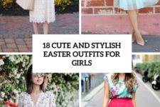 18 cute and stylish easter outfits for girls cover