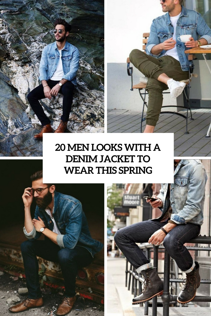men looks with a denim jacket to wear this spring cover
