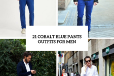 21 Men Outfits With Cobalt Blue Pants To Repeat