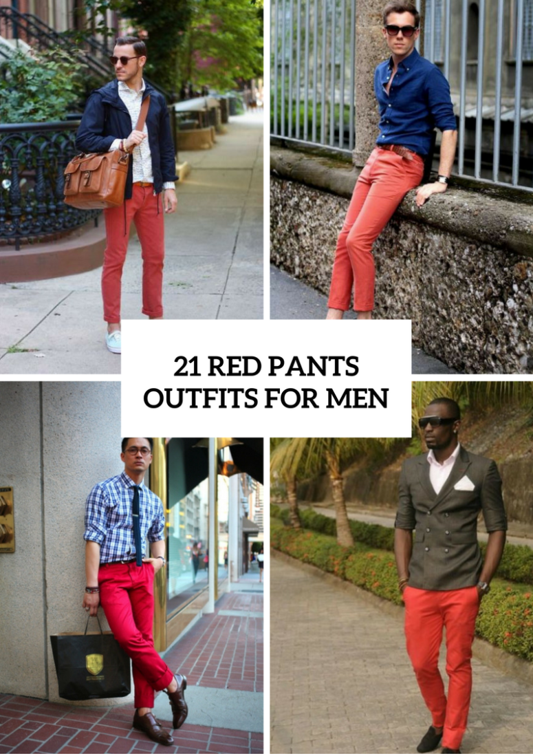 21 Men Outfits With Red Pants To Try