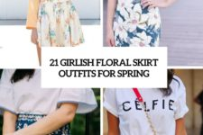 21 girlish floral skirt outfits for spring cover