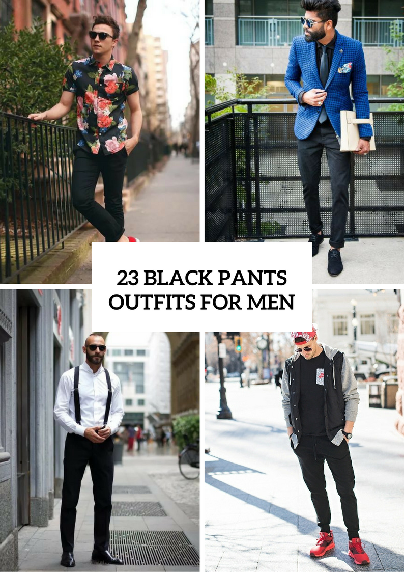 Chic Black Pants Outfits For Men