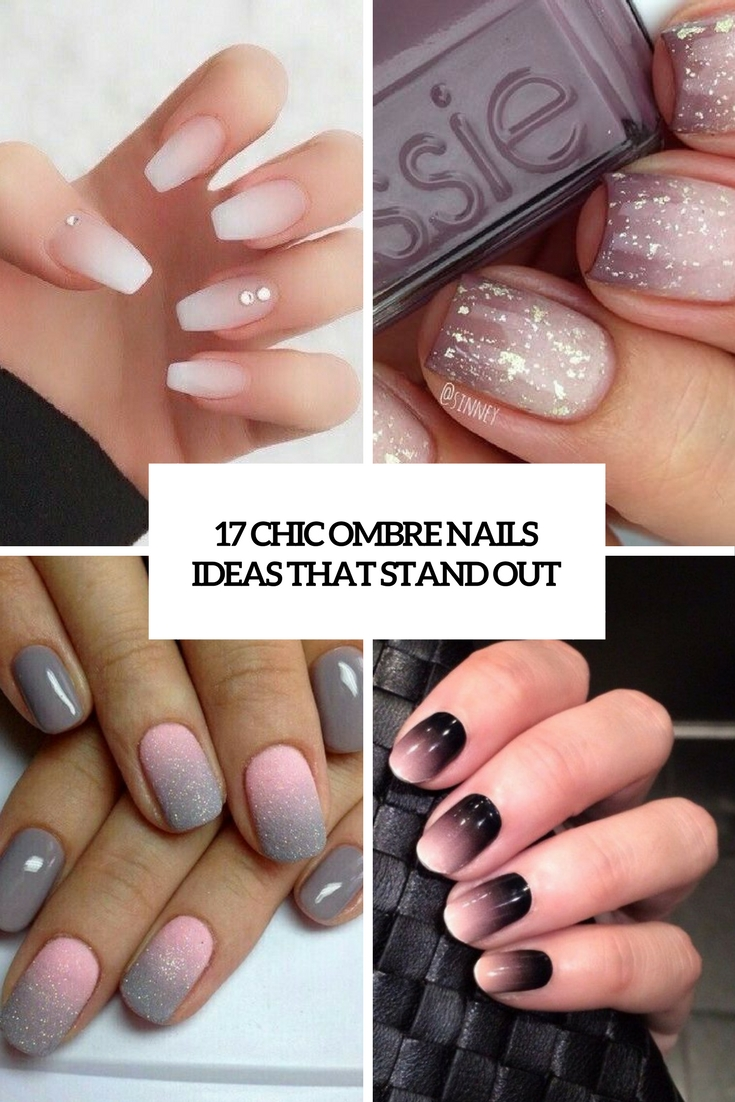 17 Chic Ombre Nails Ideas That Stand Out , Styleoholic