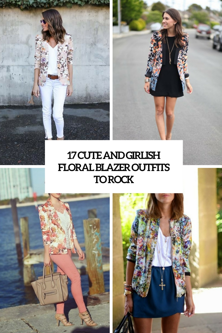 cute and girlish floral blazer outfits to rock cover