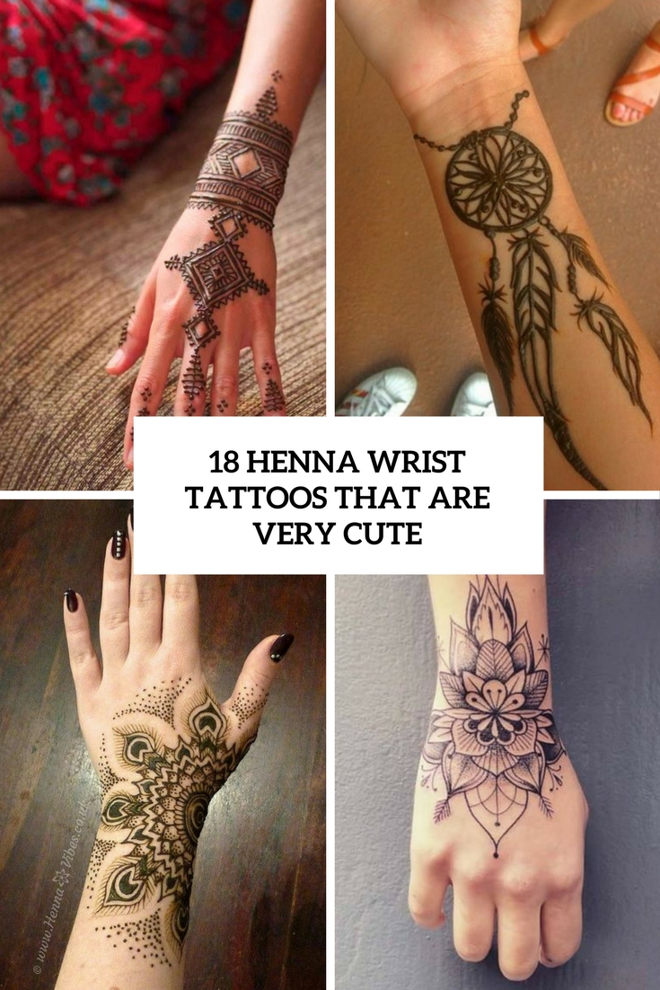 18 Henna Wrist Tattoos That Are Very Cute Styleoholic