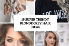 19 super trendy blonde grey hair ideas cover