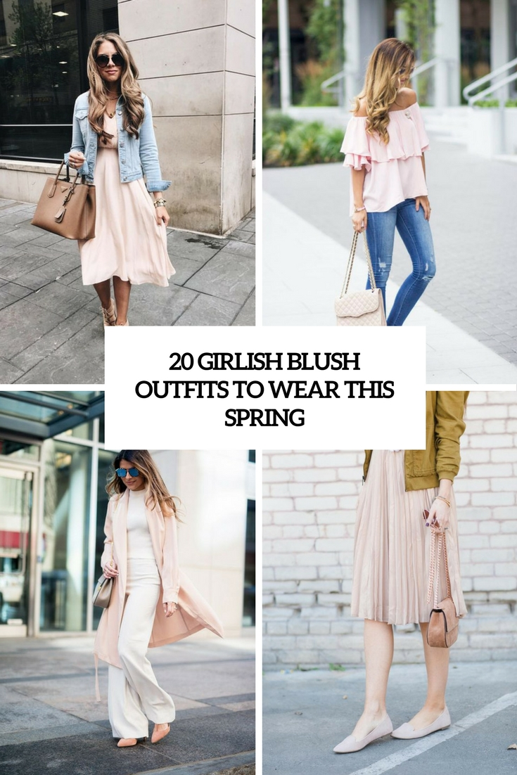 20 Girlish Blush Outfits To Wear This Spring