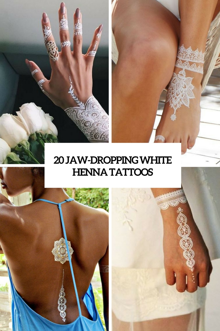 97 Jaw Dropping Henna Tattoo Ideas That You Gotta See: 20 Jaw-Dropping White Henna Tattoos