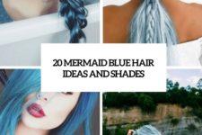 20 mermaid blue hair ideas and shades cover