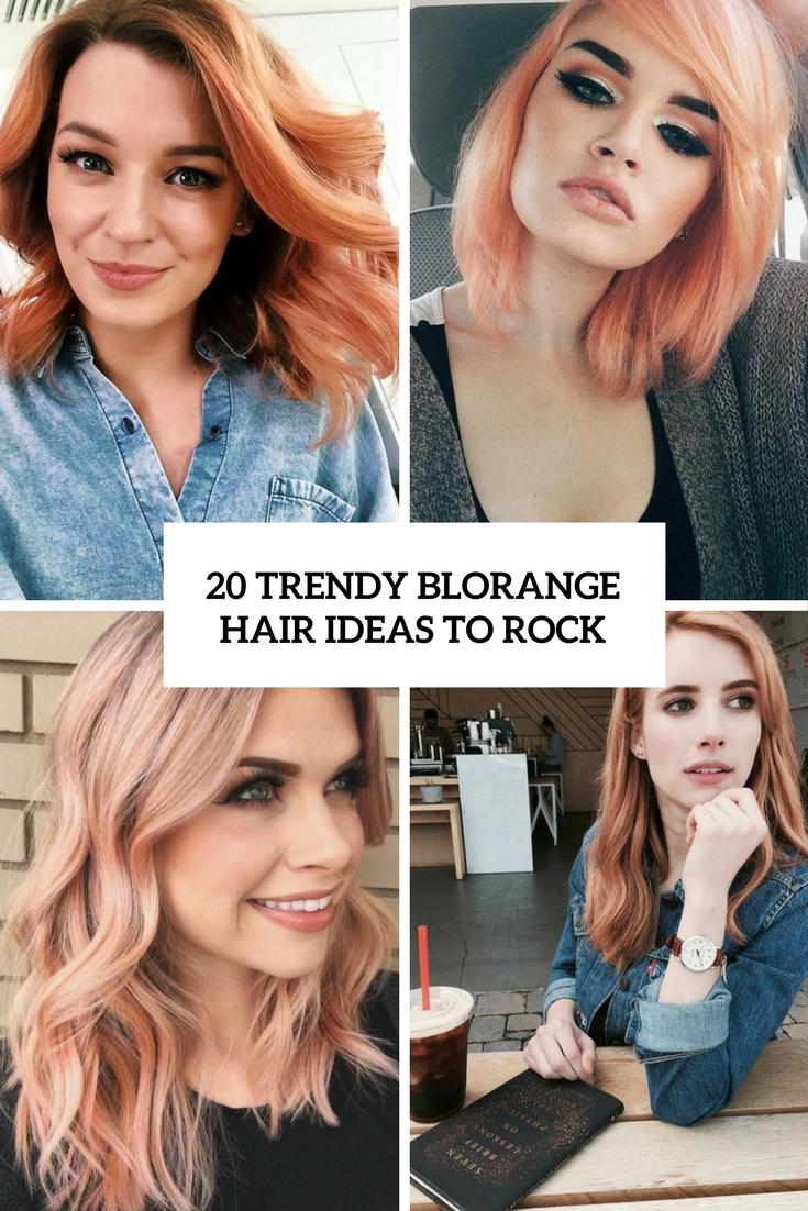 20 Trendy Blorange Hair Ideas To Rock