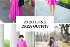 23 Hot Pink Dress Outfits For This Season