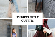 23 Trendy Outfits With Sheer Skirts