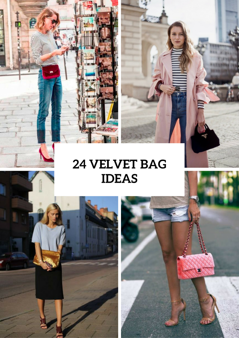 Awesome Outfits With Velvet Bags