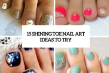 15 shining toe nail art ideas to try cover