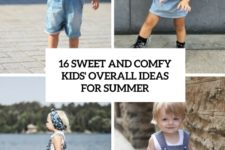 16 comfy and sweet kids' overall ideas for summer cover